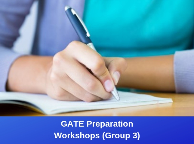 GATE Preparation Workshops (Group 3)